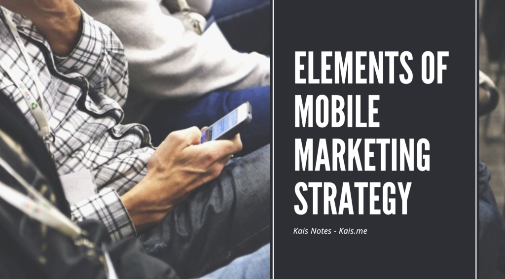 Elements of Mobile Marketing Strategy