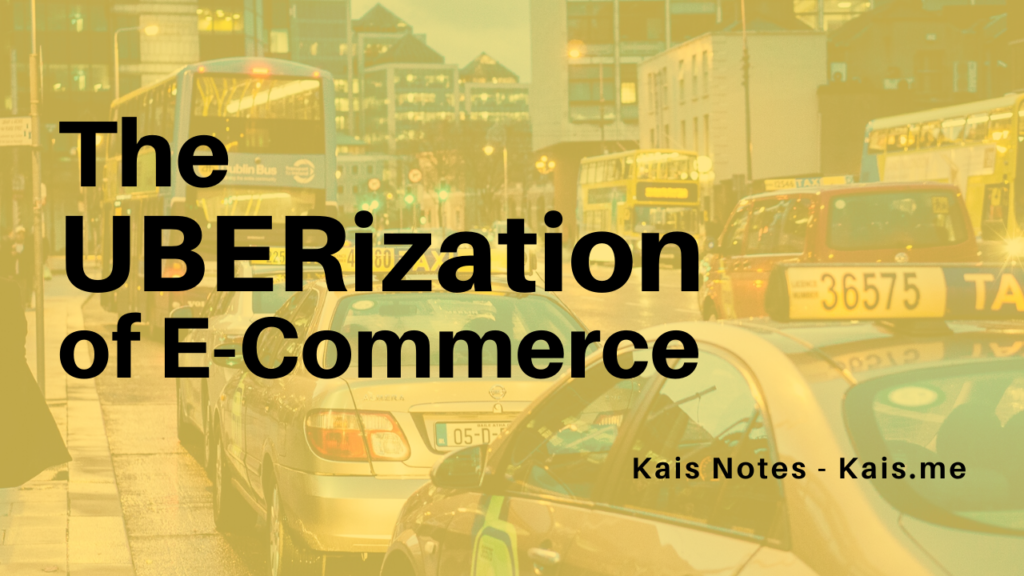 The Uberization of E-Commerce