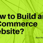 How to Build an E-Commerce Website?