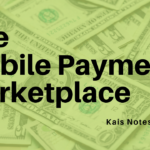 The Mobile Payment Marketplace
