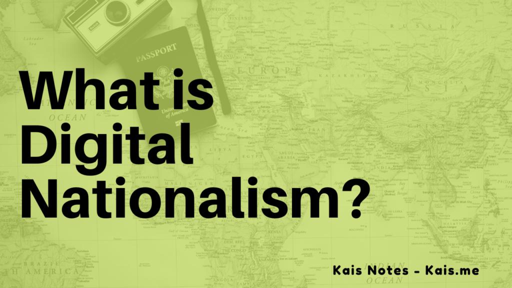 Digital Nationalism