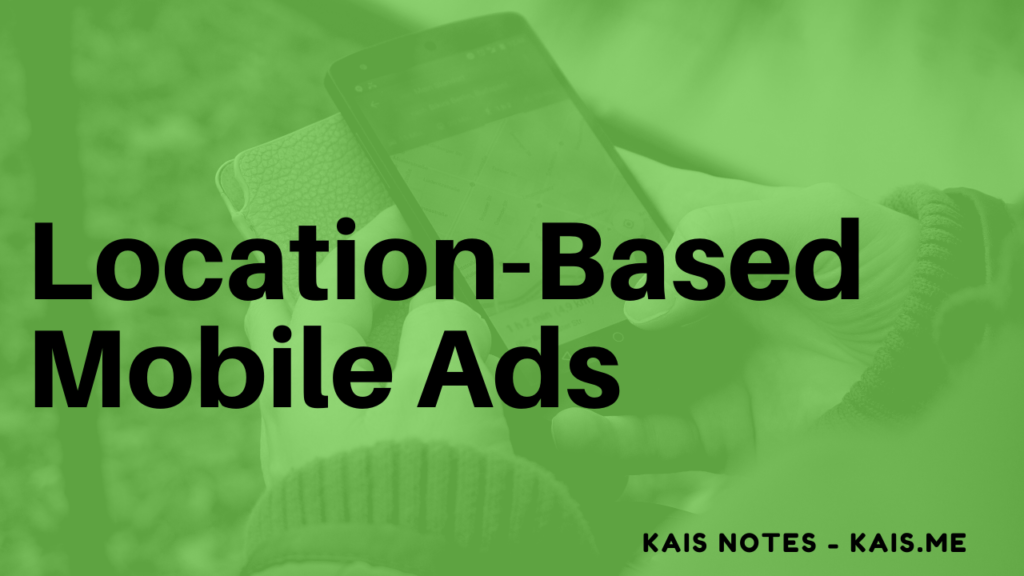 Location-Based Mobile Advertising