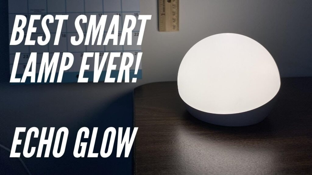 Echo Glow – The Best Smart Lamp Under $30!