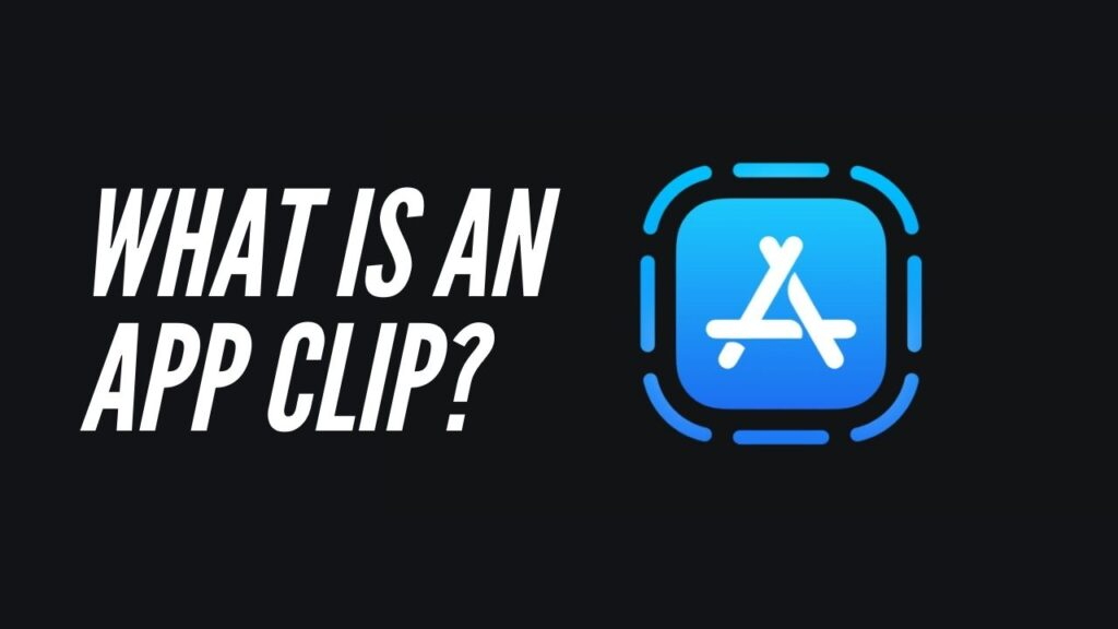iOS 14: What is an App Clip?